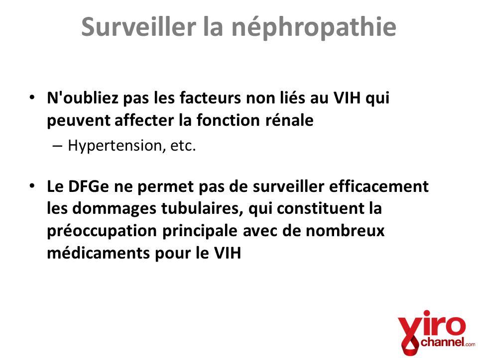 Surveiller la néphropathie