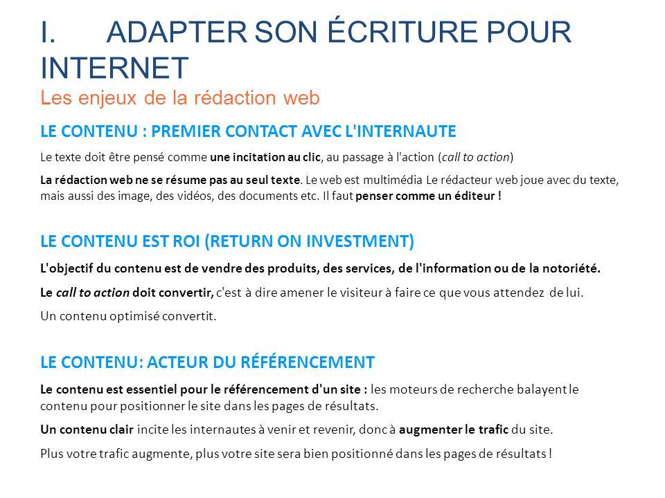 I. ADAPTER SON ÉCRITURE POUR INTERNET Les enjeux de la rédaction web