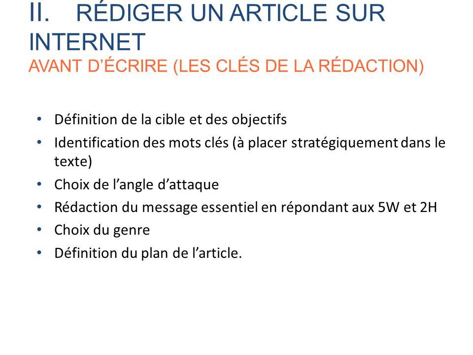 II. RÉDIGER UN ARTICLE SUR INTERNET AVANT D'ÉCRIRE (LES CLÉS DE LA RÉDACTION)