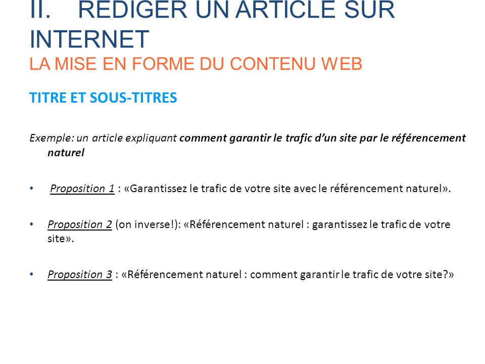 II. RÉDIGER UN ARTICLE SUR INTERNET LA MISE EN FORME DU CONTENU WEB