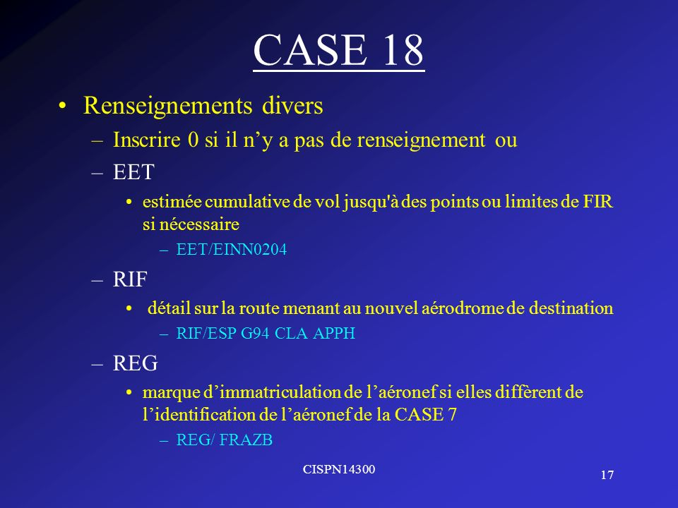 CASE 18 Renseignements divers