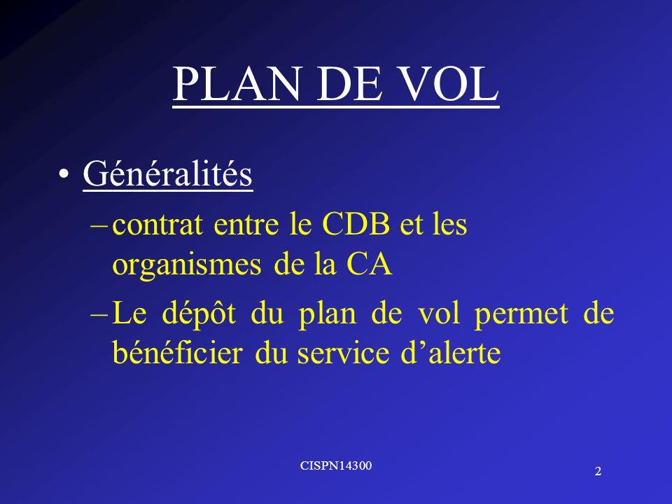 PLAN DE VOL Généralités