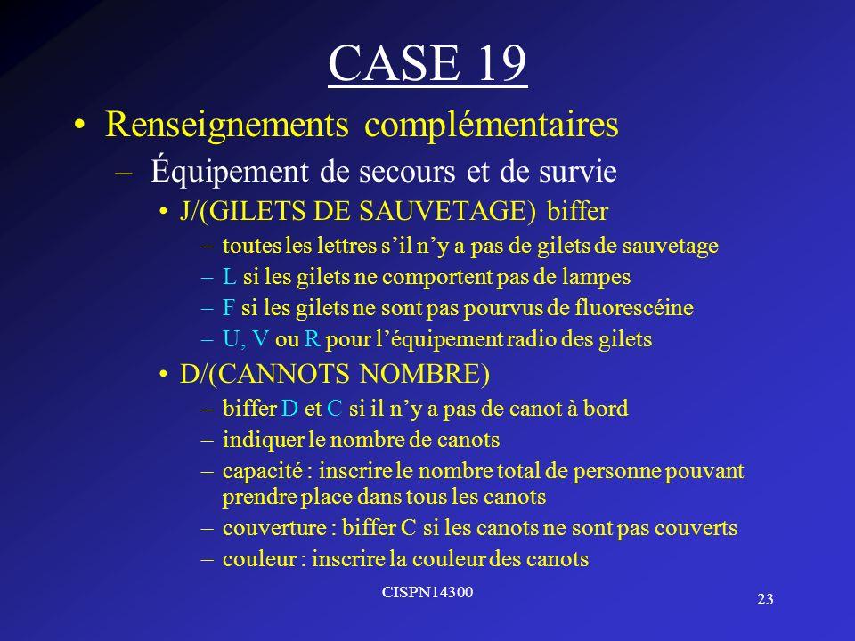 CASE 19 Renseignements complémentaires