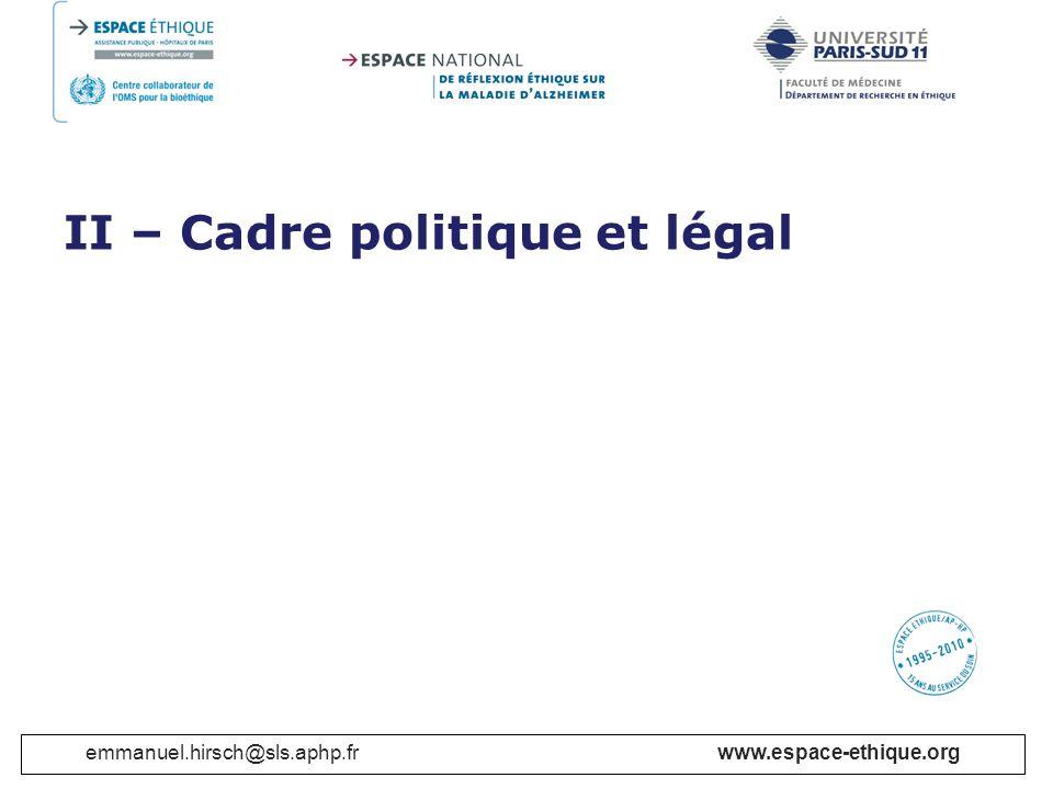 II – Cadre politique et légal