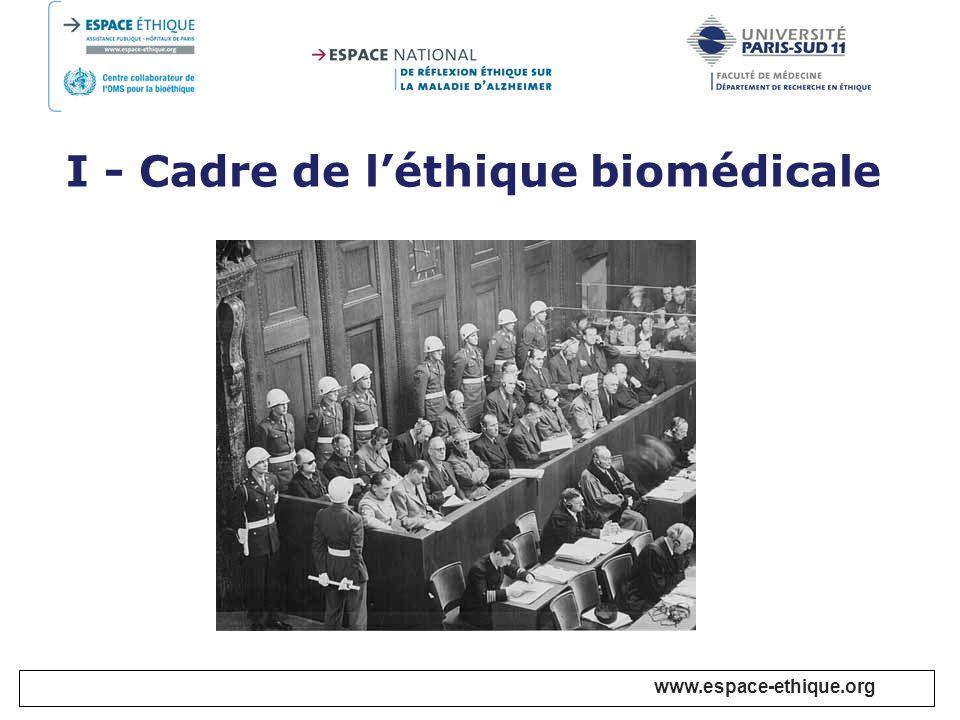 I - Cadre de l'éthique biomédicale