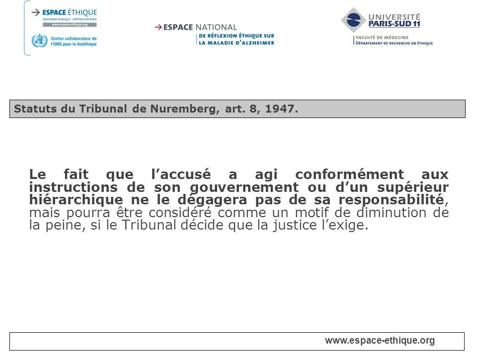 Statuts du Tribunal de Nuremberg, art. 8, 1947.