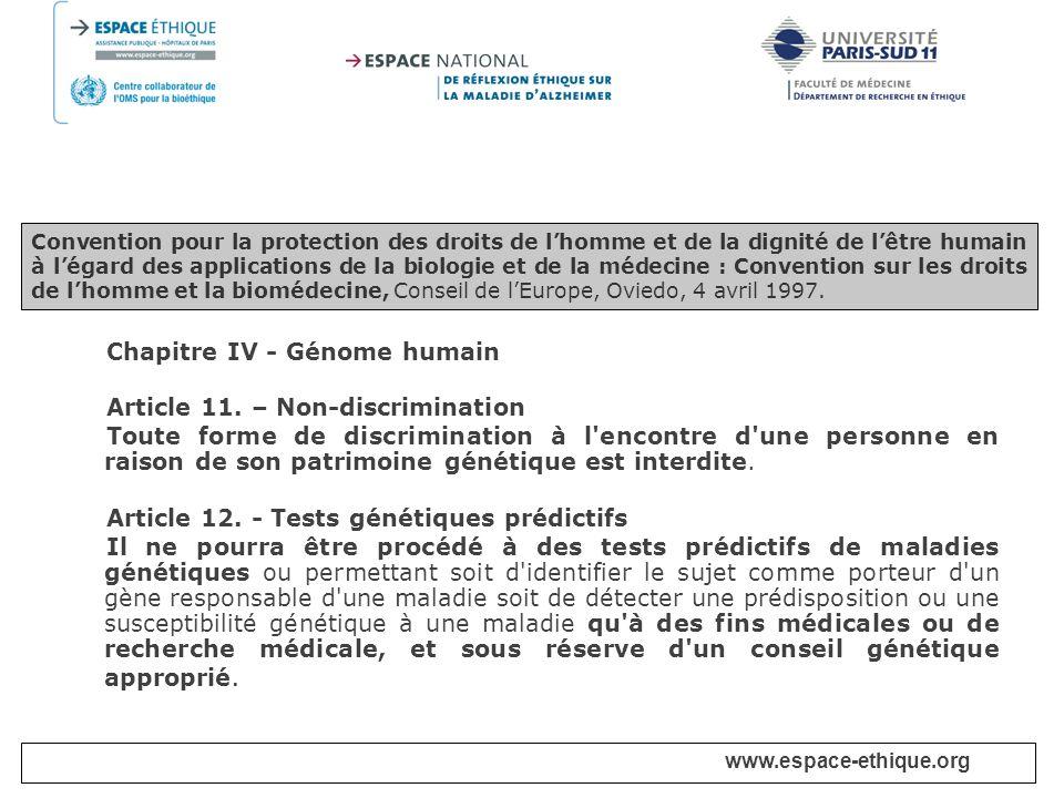Chapitre IV - Génome humain Article 11. – Non-discrimination