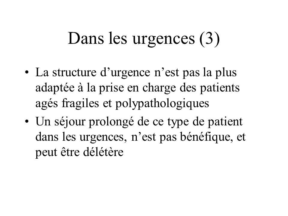 Dans les urgences (3) La structure d'urgence n'est pas la plus adaptée à la prise en charge des patients agés fragiles et polypathologiques.