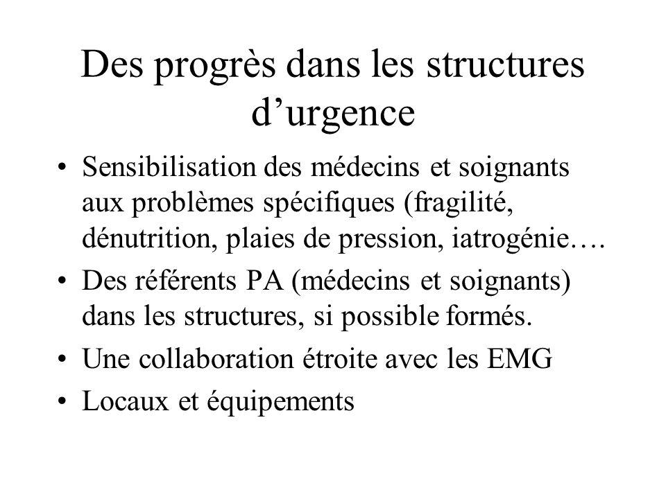 Des progrès dans les structures d'urgence
