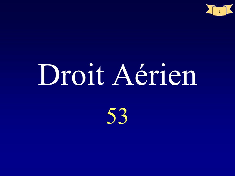 Droit Aérien 53