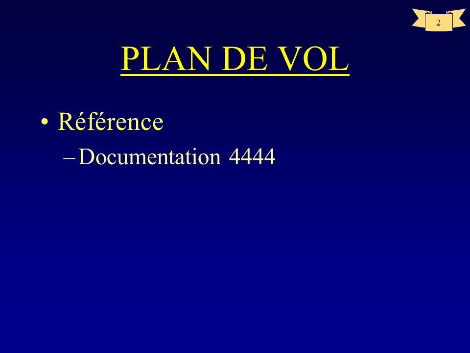 PLAN DE VOL Référence Documentation 4444