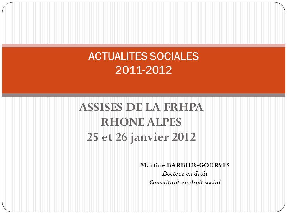 ASSISES DE LA FRHPA RHONE ALPES 25 et 26 janvier 2012