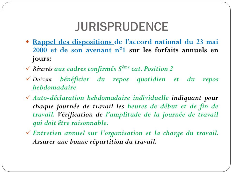 JURISPRUDENCE Rappel des dispositions de l'accord national du 23 mai 2000 et de son avenant n°1 sur les forfaits annuels en jours: