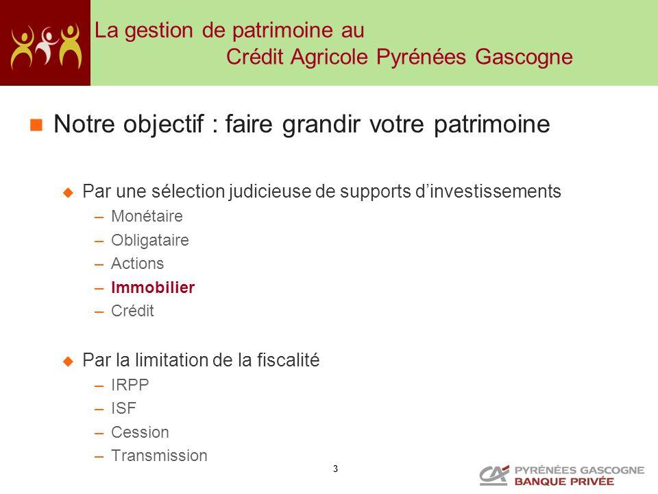 La gestion de patrimoine au Crédit Agricole Pyrénées Gascogne
