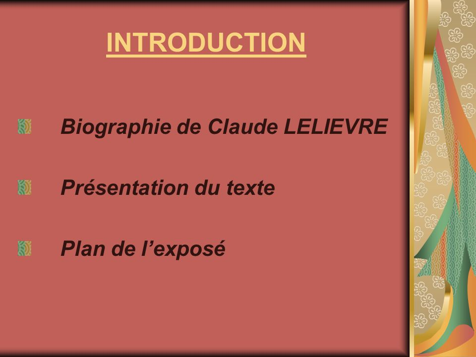 INTRODUCTION Biographie de Claude LELIEVRE Présentation du texte