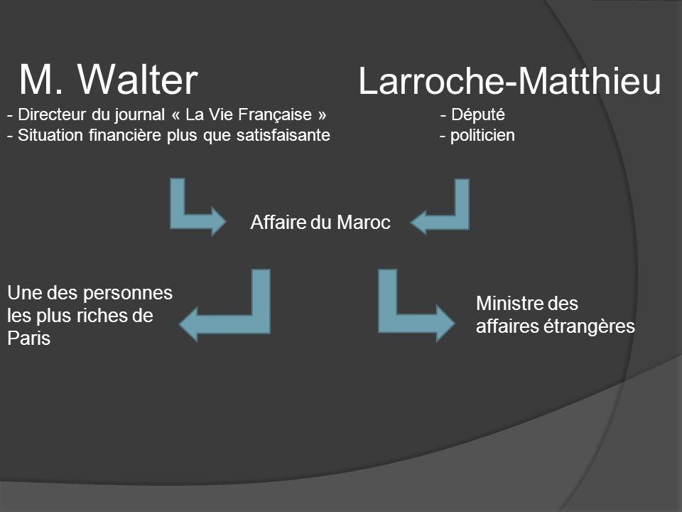 M. Walter Larroche-Matthieu