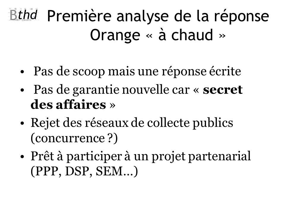 Première analyse de la réponse Orange « à chaud »