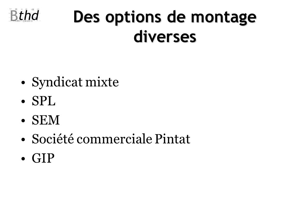 Des options de montage diverses