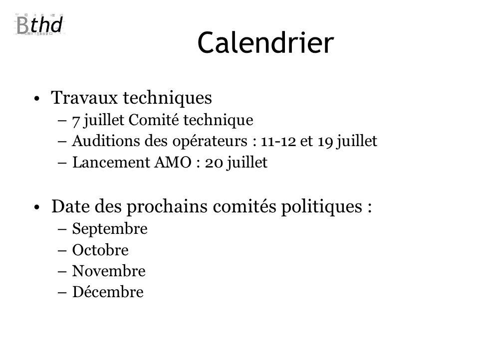 Calendrier Travaux techniques Date des prochains comités politiques :
