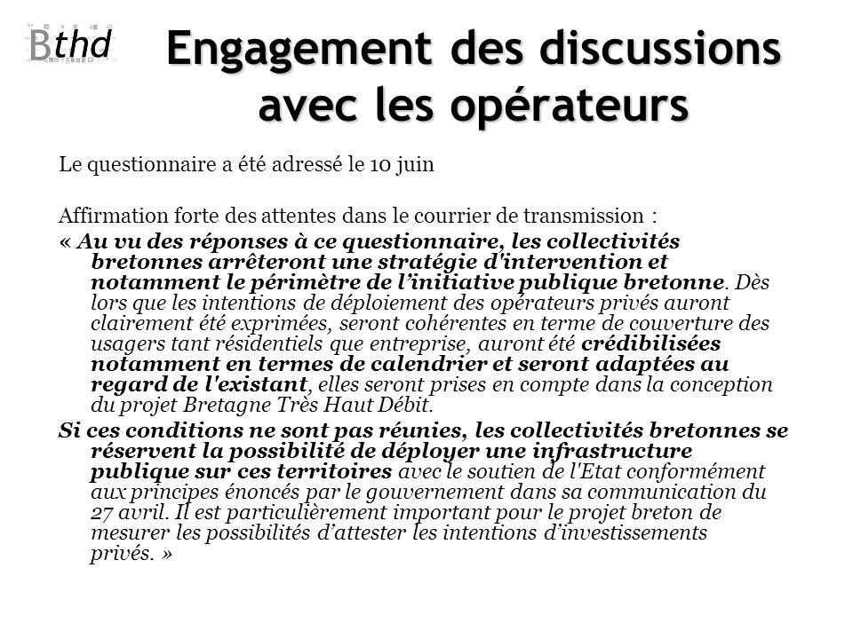 Engagement des discussions avec les opérateurs