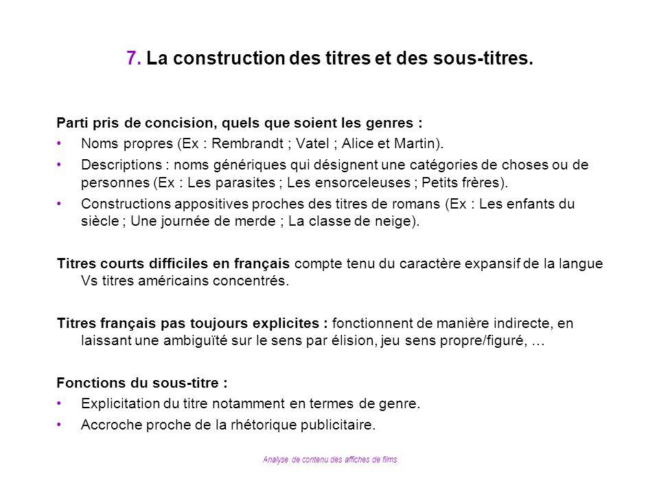 7. La construction des titres et des sous-titres.