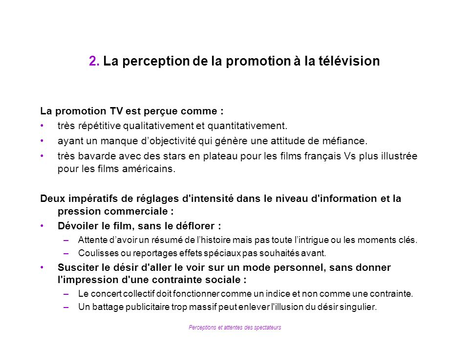 2. La perception de la promotion à la télévision