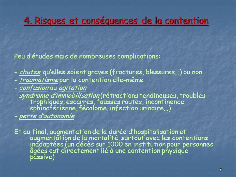 4. Risques et conséquences de la contention