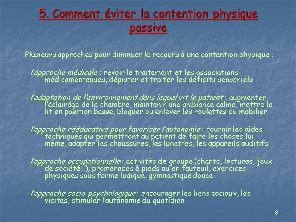 5. Comment éviter la contention physique passive