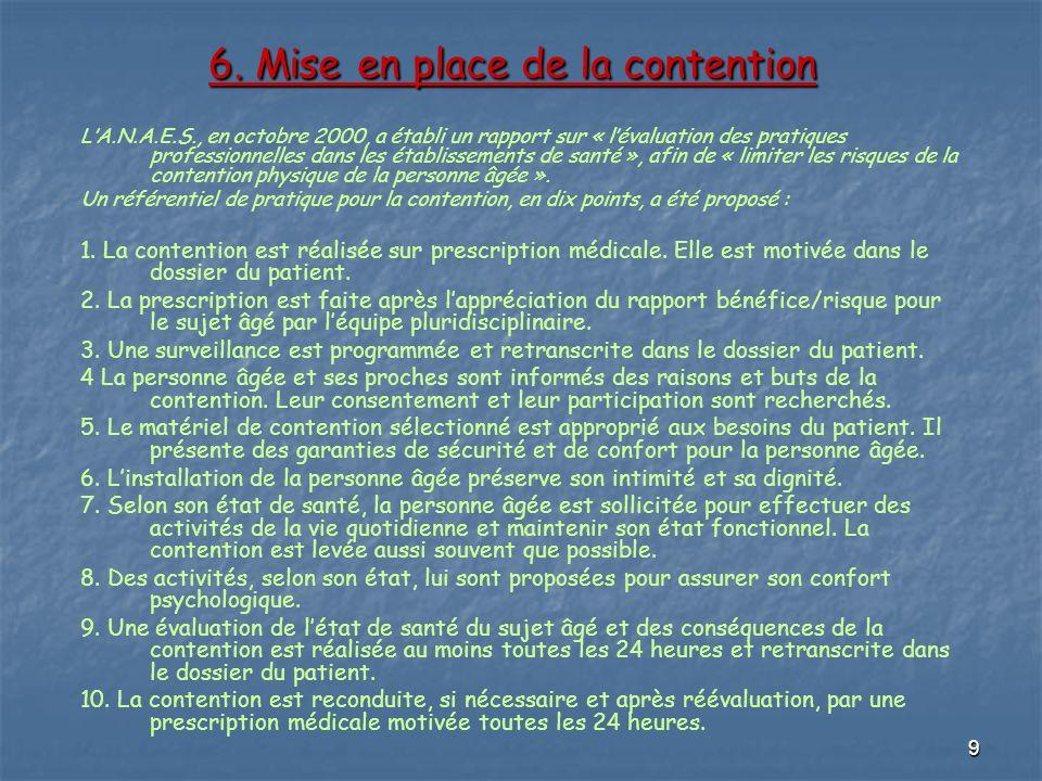 6. Mise en place de la contention