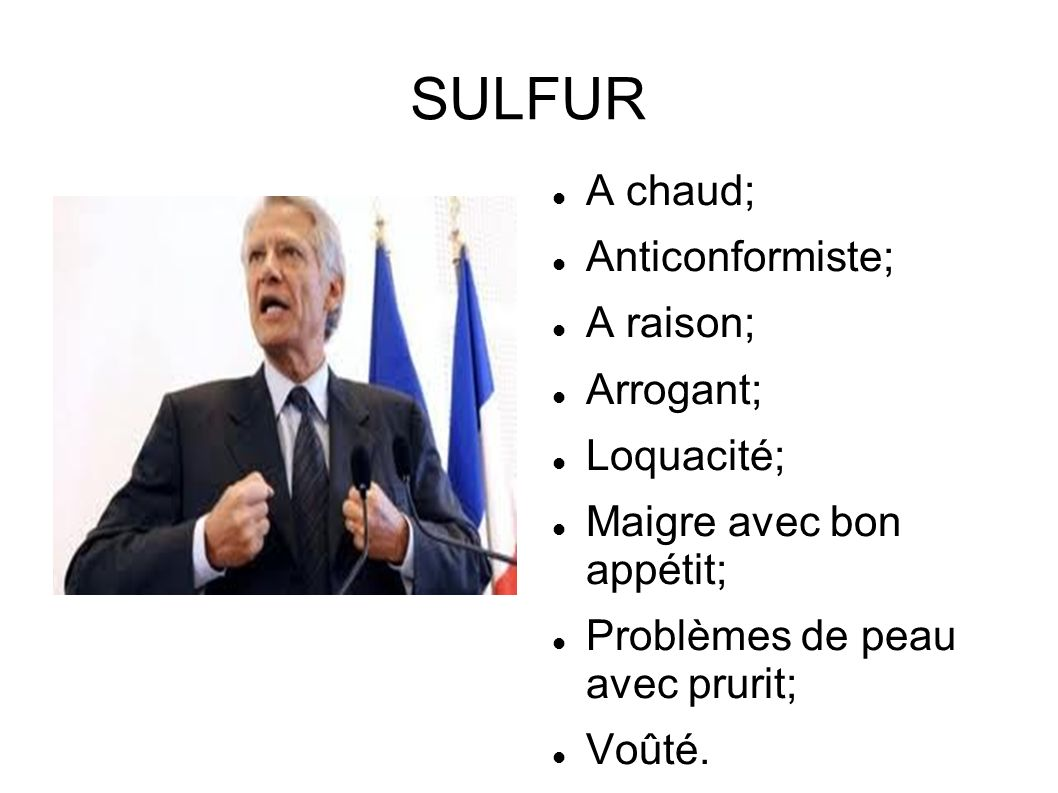 SULFUR A chaud; Anticonformiste; A raison; Arrogant; Loquacité;