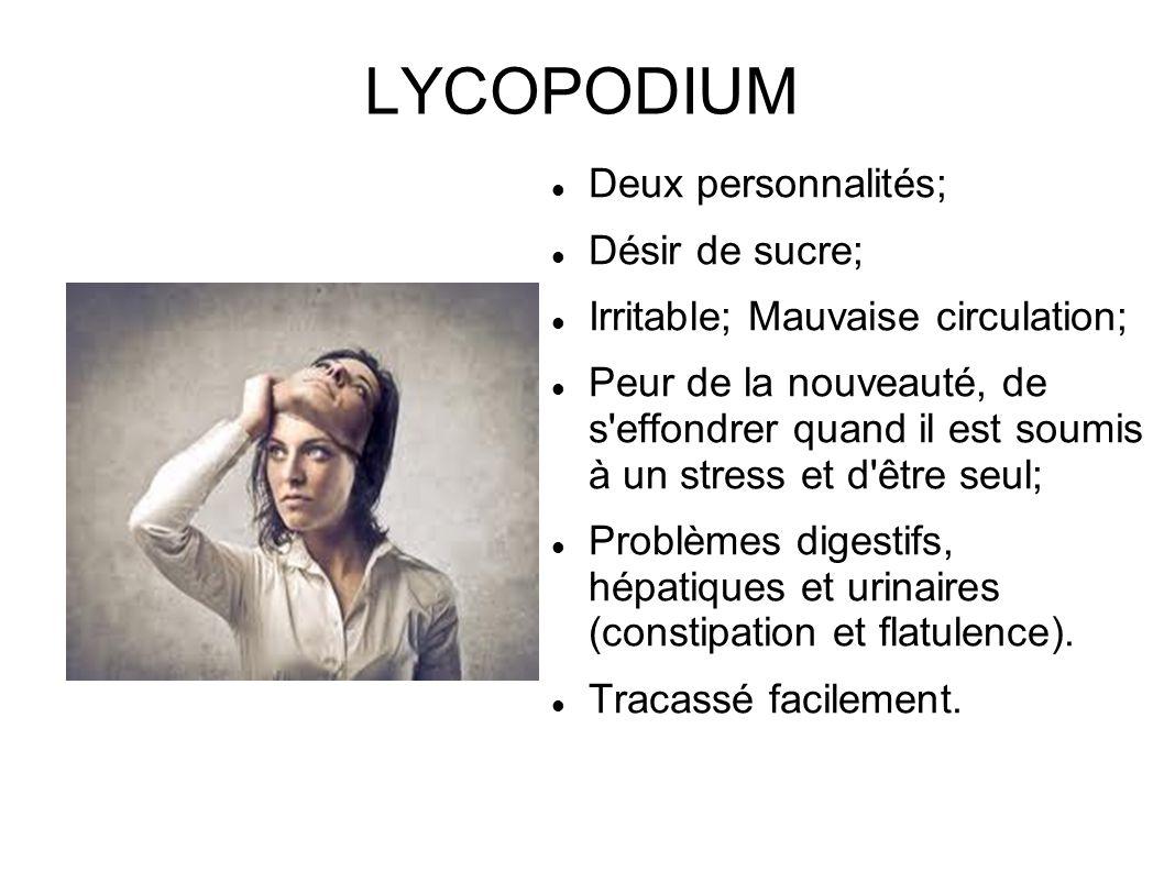 LYCOPODIUM Deux personnalités; Désir de sucre;