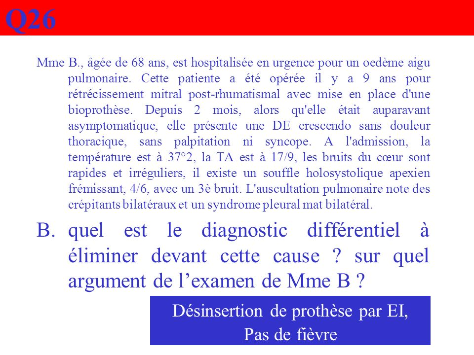 Désinsertion de prothèse par EI,