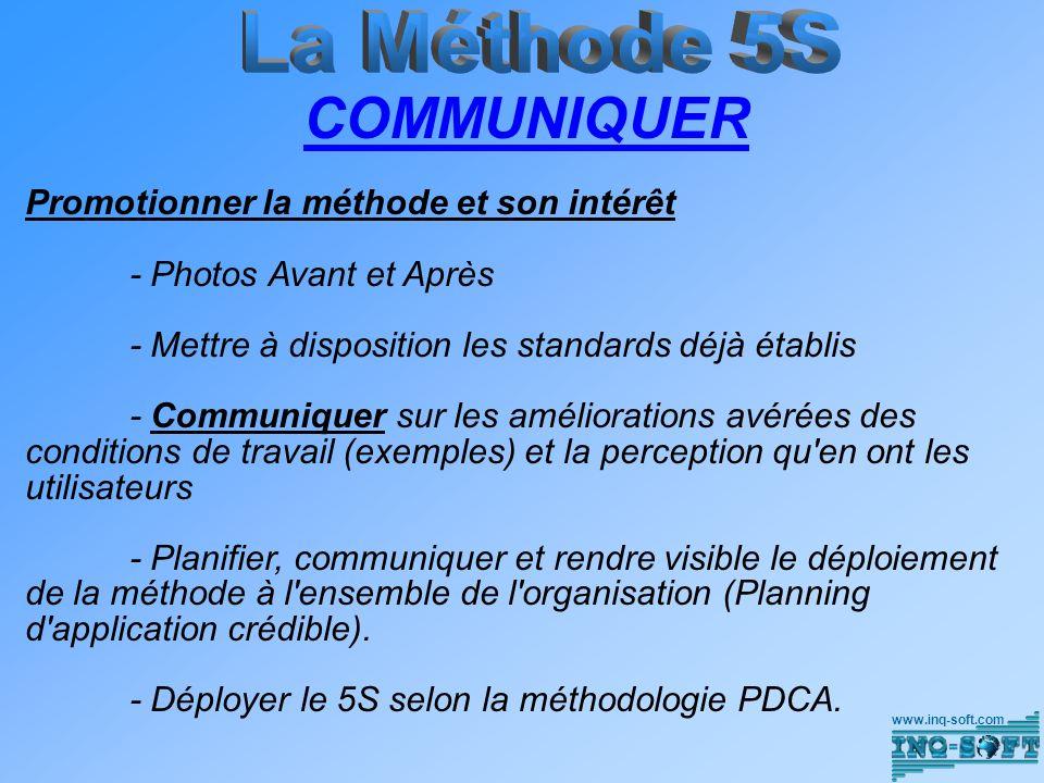 COMMUNIQUER La Méthode 5S Promotionner la méthode et son intérêt