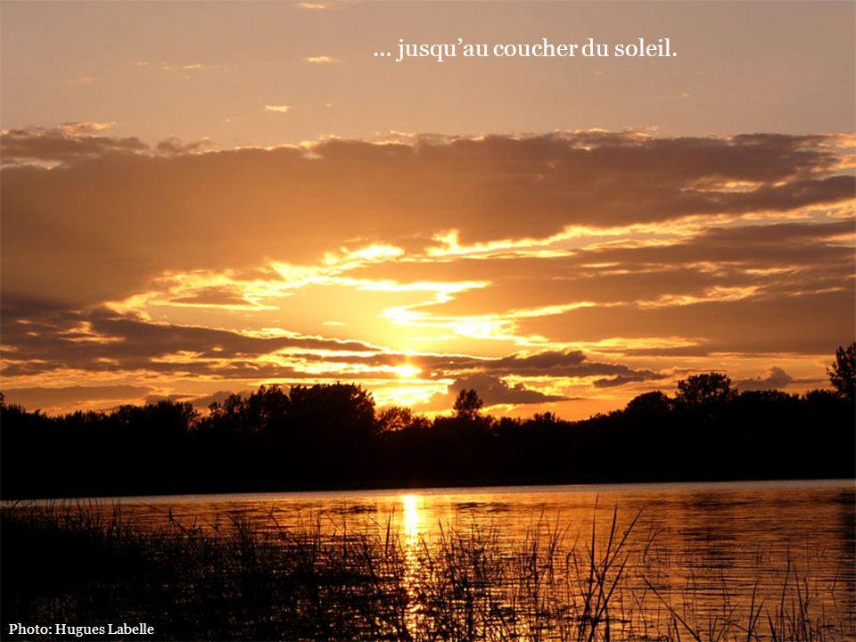 … jusqu'au coucher du soleil.