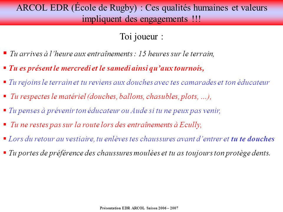 Présentation EDR ARCOL Saison 2006 – 2007