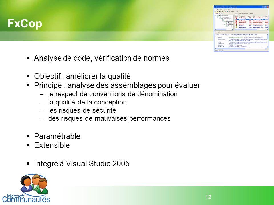 FxCop Analyse de code, vérification de normes