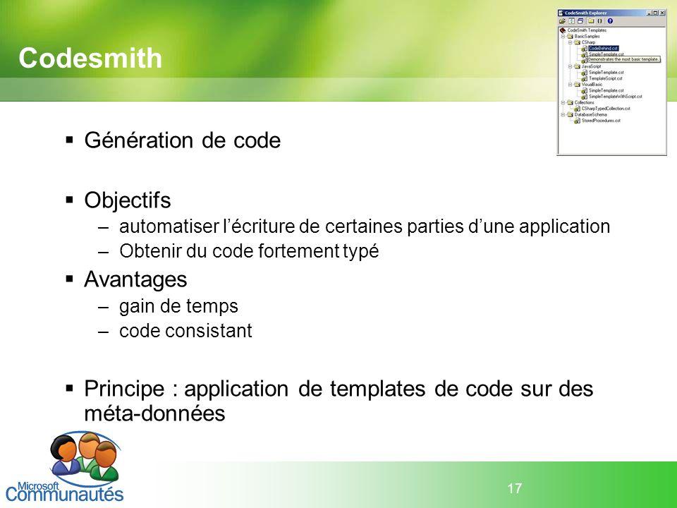 Codesmith Génération de code Objectifs Avantages