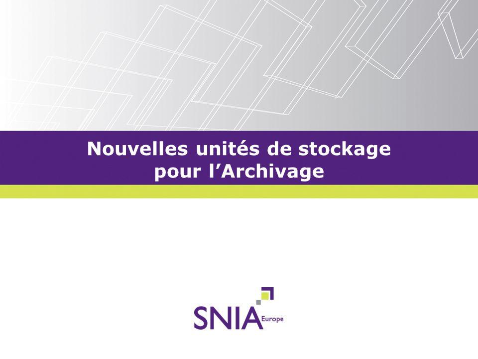 Nouvelles unités de stockage pour l'Archivage