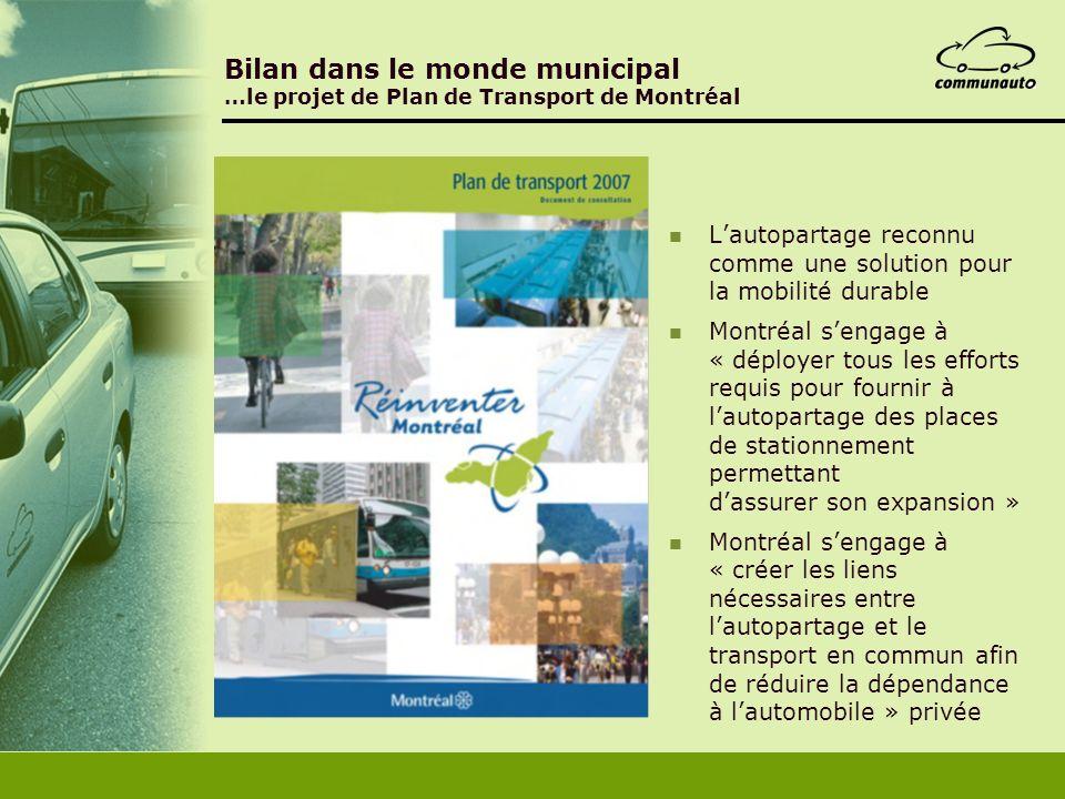 Bilan dans le monde municipal …le projet de Plan de Transport de Montréal