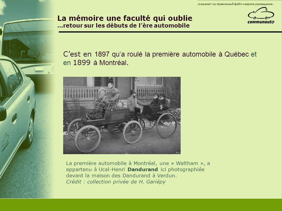 C'est en 1897 qu'a roulé la première automobile à Québec et
