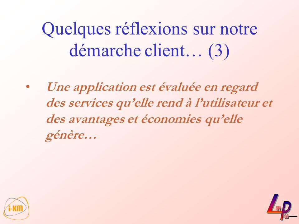 Quelques réflexions sur notre démarche client… (3)