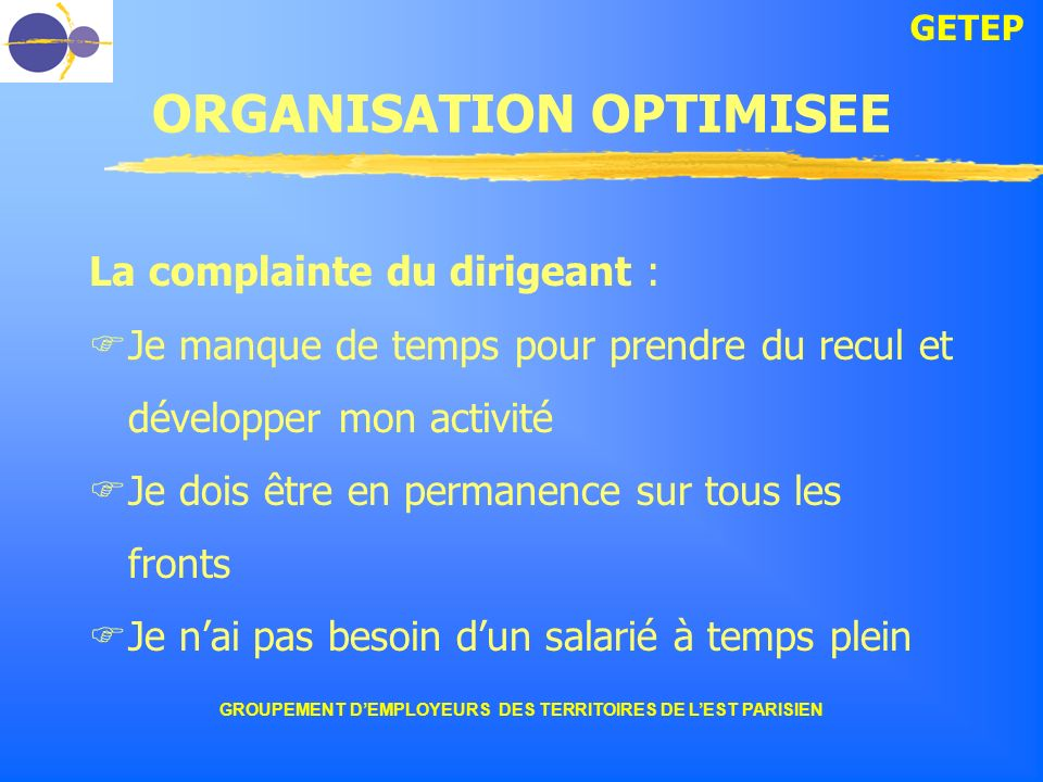 ORGANISATION OPTIMISEE