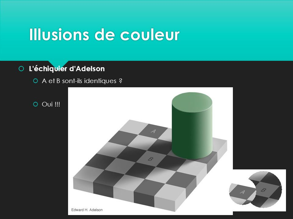 Illusions de couleur L échiquier d Adelson