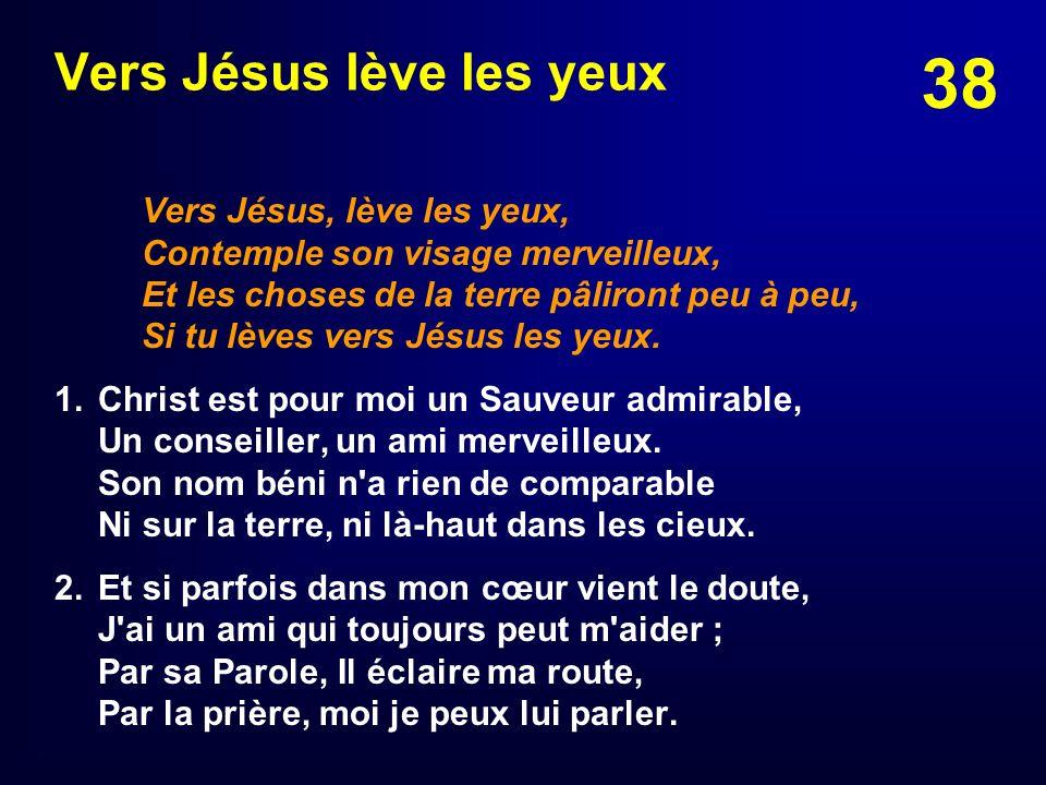 Vers Jésus lève les yeux