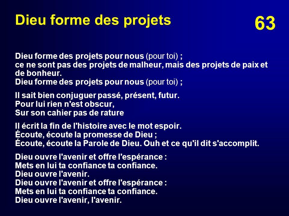 Dieu forme des projets