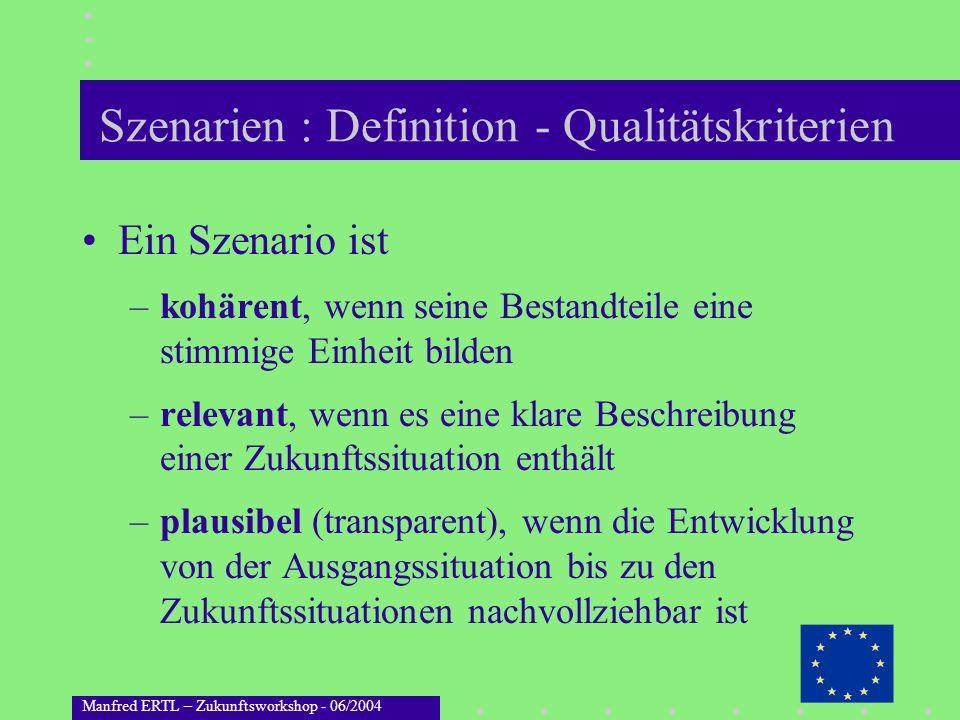 Szenarien : Definition - Qualitätskriterien