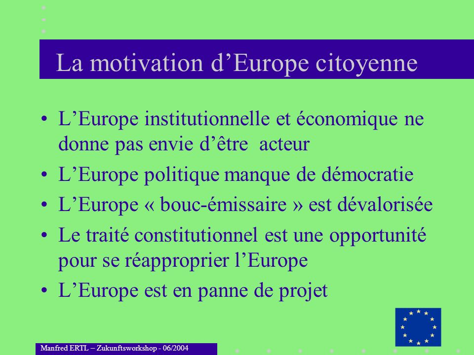 La motivation d'Europe citoyenne