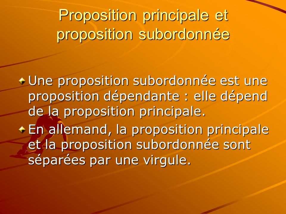 Proposition principale et proposition subordonnée