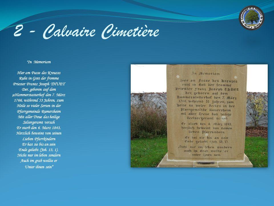 2 - Calvaire Cimetière In Memoriam Hier am Fusse des Kreuzes