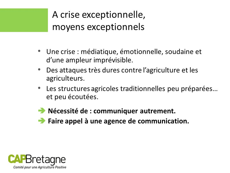A crise exceptionnelle, moyens exceptionnels